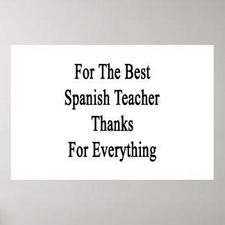 For The Best Spanish Teacher Thanks For Everything Poster