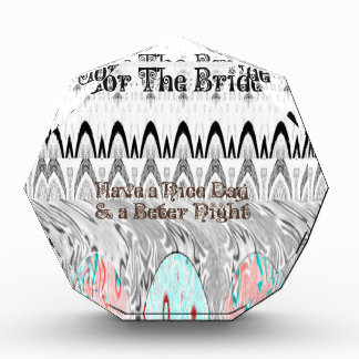 For the Bride White and Black Edgy design Acrylic Award