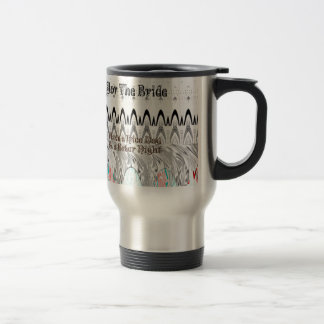 For the Bride White and Black Edgy design Travel Mug
