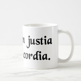 For the causes of justice and mercy coffee mug