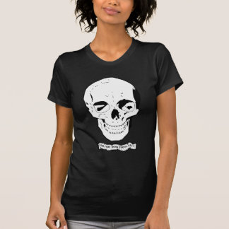 For the dead travel fast T-Shirt