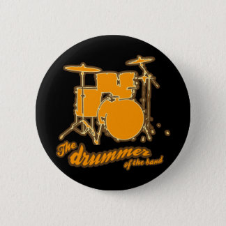 For the drummer pinback button