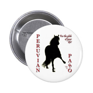 For the Glide of Your Life Peruvian Paso Button