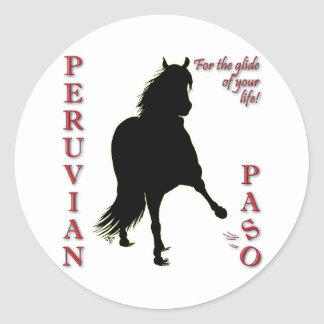 For the Glide of Your Life Peruvian Paso Classic Round Sticker