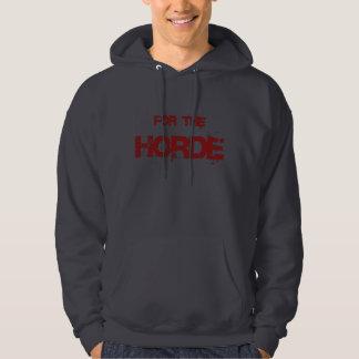 For The Horde Hoodie