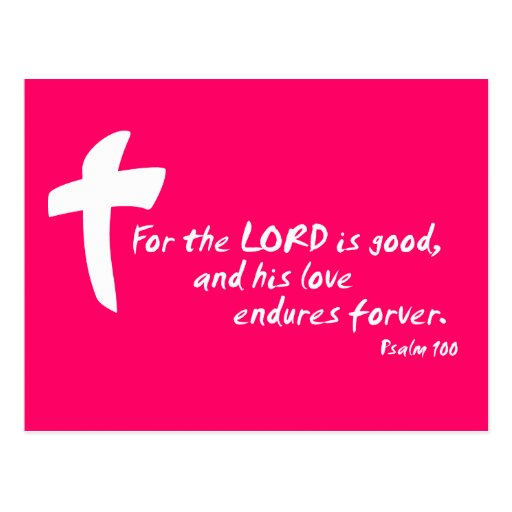 For the Lord is good, and His Love Endures Postcard
