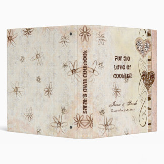 For the Love of Cooking, New Bride's Cookbook Bind 3 Ring Binders