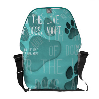 For the love of dogs, adopt - Rickshaw Messenger B Courier Bags