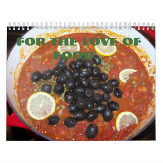 For the love of food calender calendar