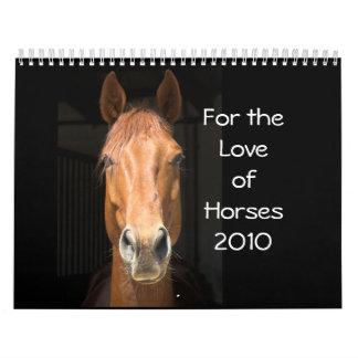 For the Love of Horses 2010 Calendar
