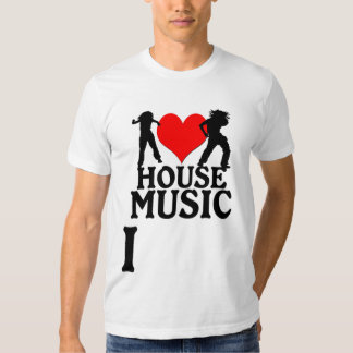 For the Love of HOUSE MUSIC Shirt