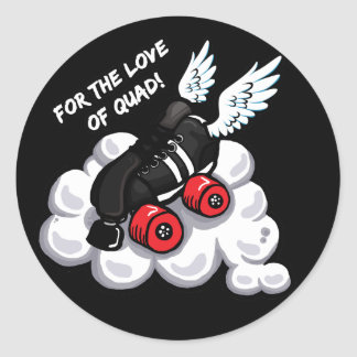 For the love of quad classic round sticker