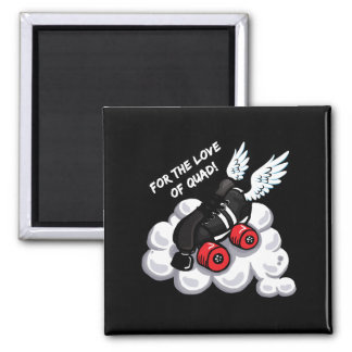 For the love of quad 2 inch square magnet