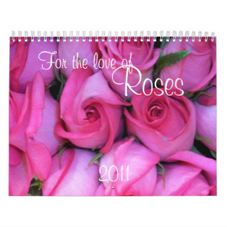 FOR THE LOVE OF ROSES CALENDAR