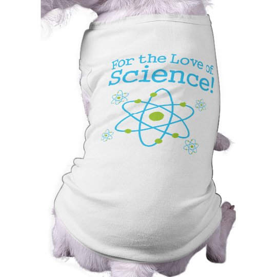 For The Love Of Science Atom Tee