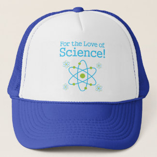 For The Love Of Science Atom Trucker Hat