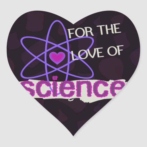 For the Love of Science Heart Sticker