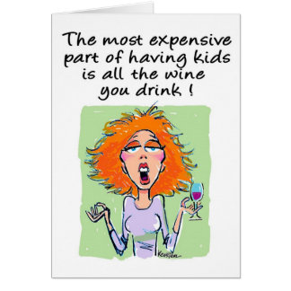 For The Moms - The Most Expensive Things About Kid Card