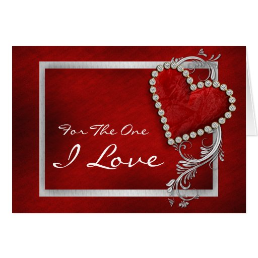 """""""For the one I love"""" romantic valentine birthday Greeting Cards"""