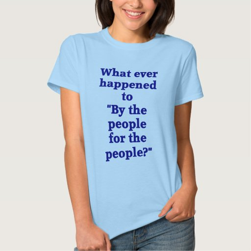 For the people? tee shirt