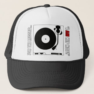 """FOR THE RECORD...""""I AM HIP HOP!"""" TRUCKER HAT"""