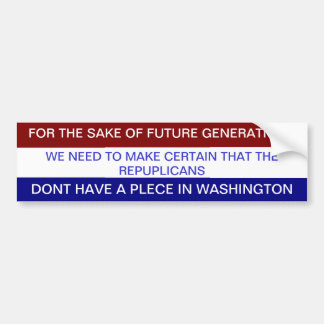 FOR THE SAKE OF FUTURE GENERATIONS BUMPER STICKER