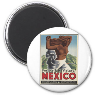 For The Same Victory Mexico Magnet