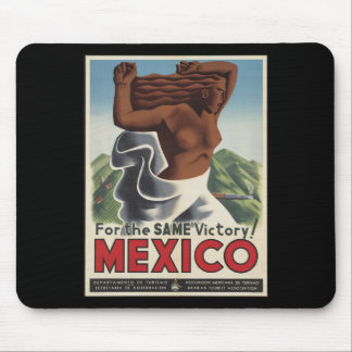For The Same Victory Mexico Mouse Pad