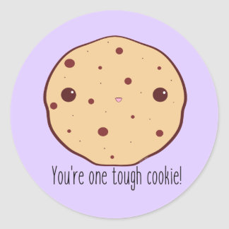 For the tough cookies out there! classic round sticker