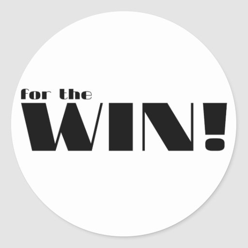 For The Win! 2 Classic Round Sticker
