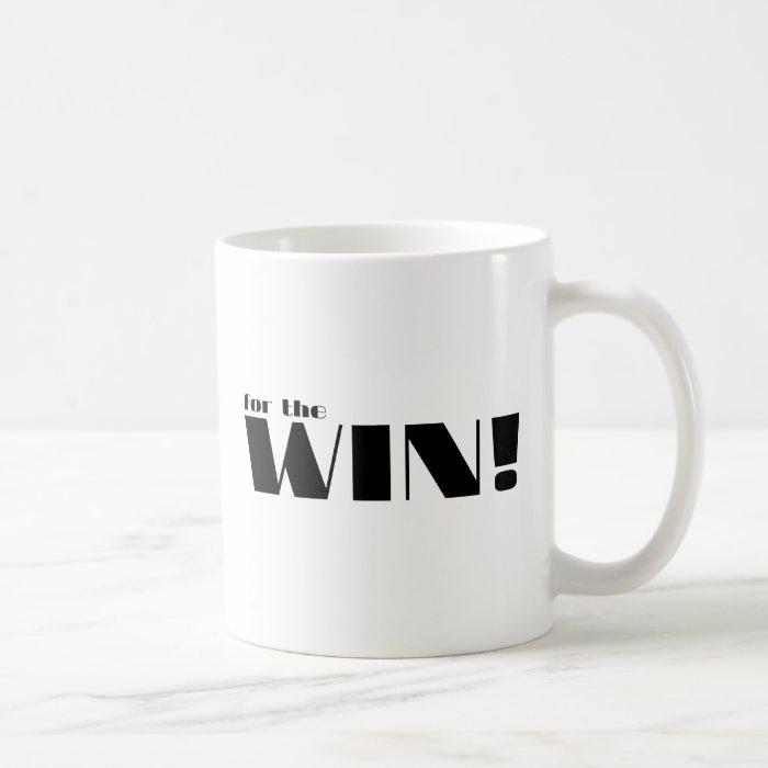 For The Win! 2 Coffee Mug