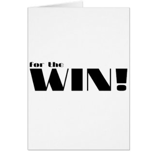 For The Win! 2 Greeting Card