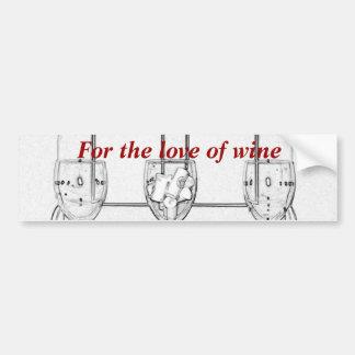 For the Wine Lover Bumper Sticker