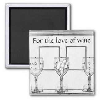 For the Wine Lover Magnet