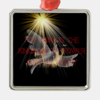 FOR THINE IS THE KINGDOM ORNAMENTS