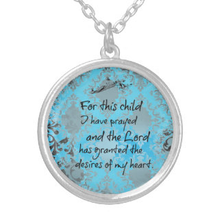 For this child I have prayed Bible Verse Round Pendant Necklace