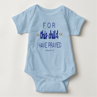 For this child I have prayed, Blue Font Baby Bodysuit