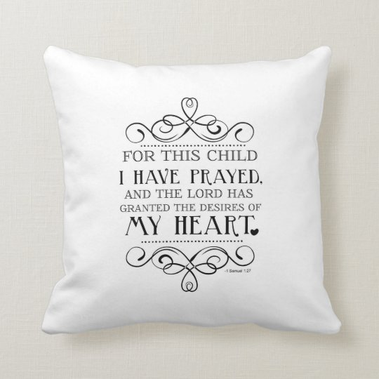 For This Child I Have Prayed Scripture Pillow Zazzle Com