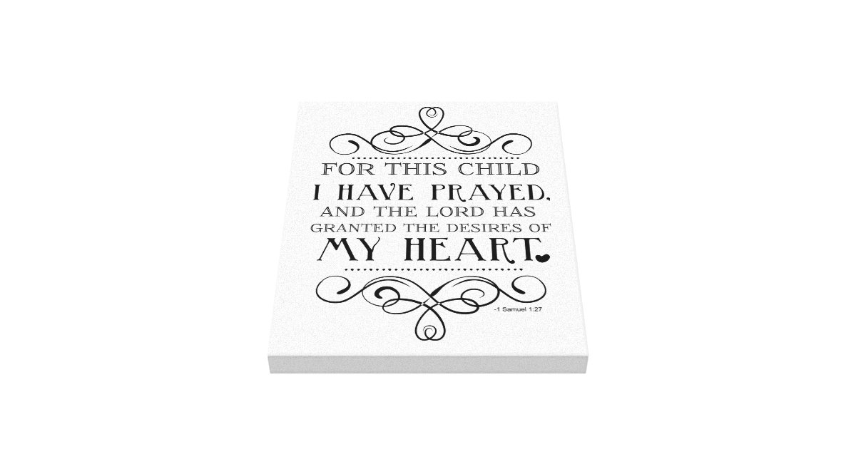 For This Child I Have Prayed Scripture Quote Canvas Print