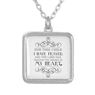 For This Child I Have Prayed Scripture Quote Square Pendant Necklace