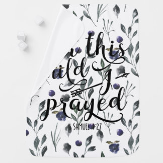 For This Child I Prayed - Bible Verse 1 Samuel 1:2 Stroller Blanket