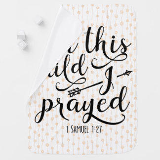 For This Child I Prayed - Bible Verse Baby Blanket