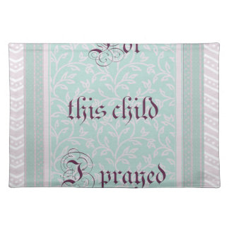 For this child I prayed- green gray Cloth Placemat