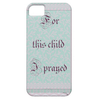 For this child I prayed- green gray iPhone SE/5/5s Case