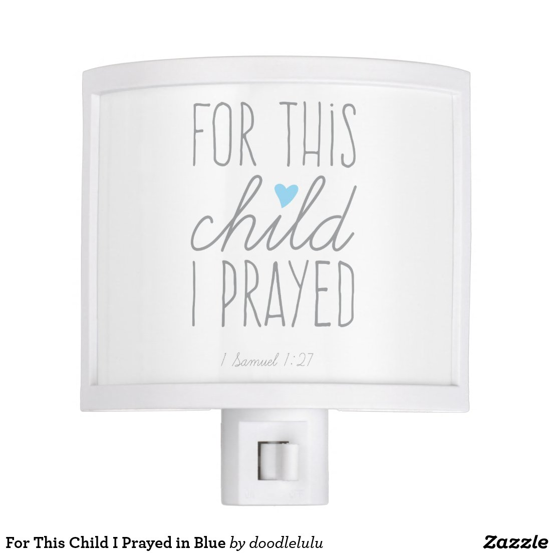 For This Child I Prayed in Blue Night Light
