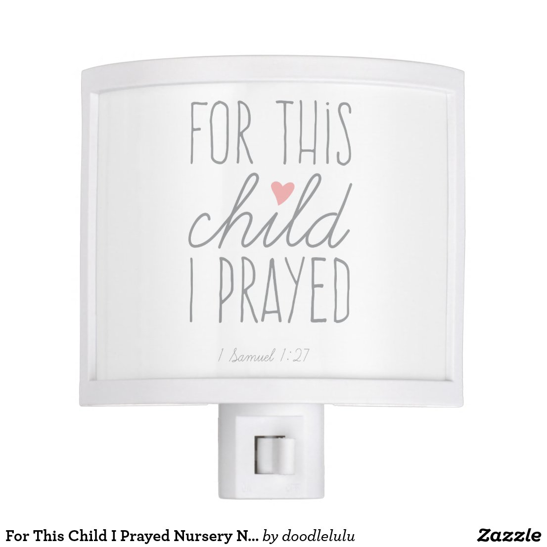 For This Child I Prayed in Pink Night Light