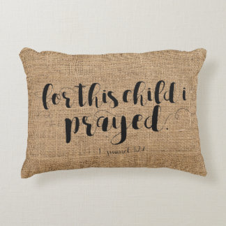 """""""For this child I prayed"""" Nursery Cotton Pillow"""