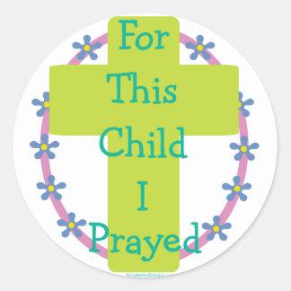 For This Child I Prayed Sticker