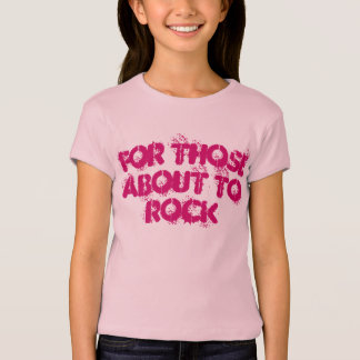 For Those About to Rock TShirt