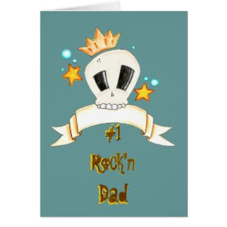 For Those Dads About to Rock... Greeting Card